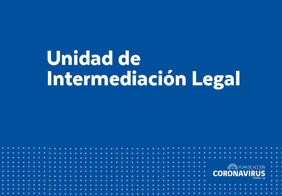 INVITAN A ARTISTAS Y TRABAJADORES DE LA CULTURA AFECTADOS ECONÓMICAMENTE A BUSCAR ASESORÍA EN LA UNIDAD DE INTERMEDIACIÓN LEGAL