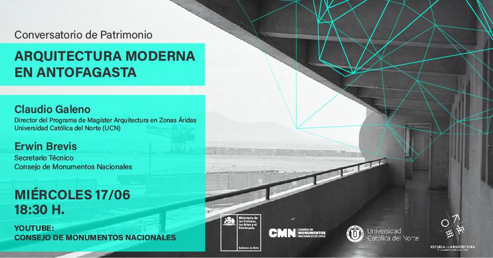 """CONSEJO DE MONUMENTOS NACIONALES INVITA AL CONVERSATORIO """"ARQUITECTURA MODERNA EN ANTOFAGASTA"""""""